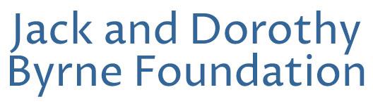 Jack and Dorothy Byrne Foundation